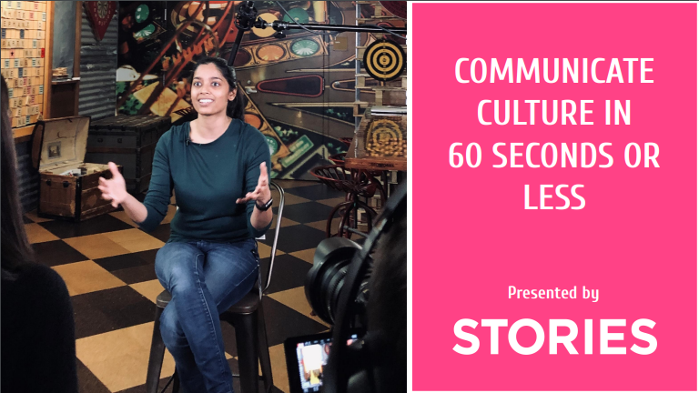 Communicate culture in 60 seconds or less